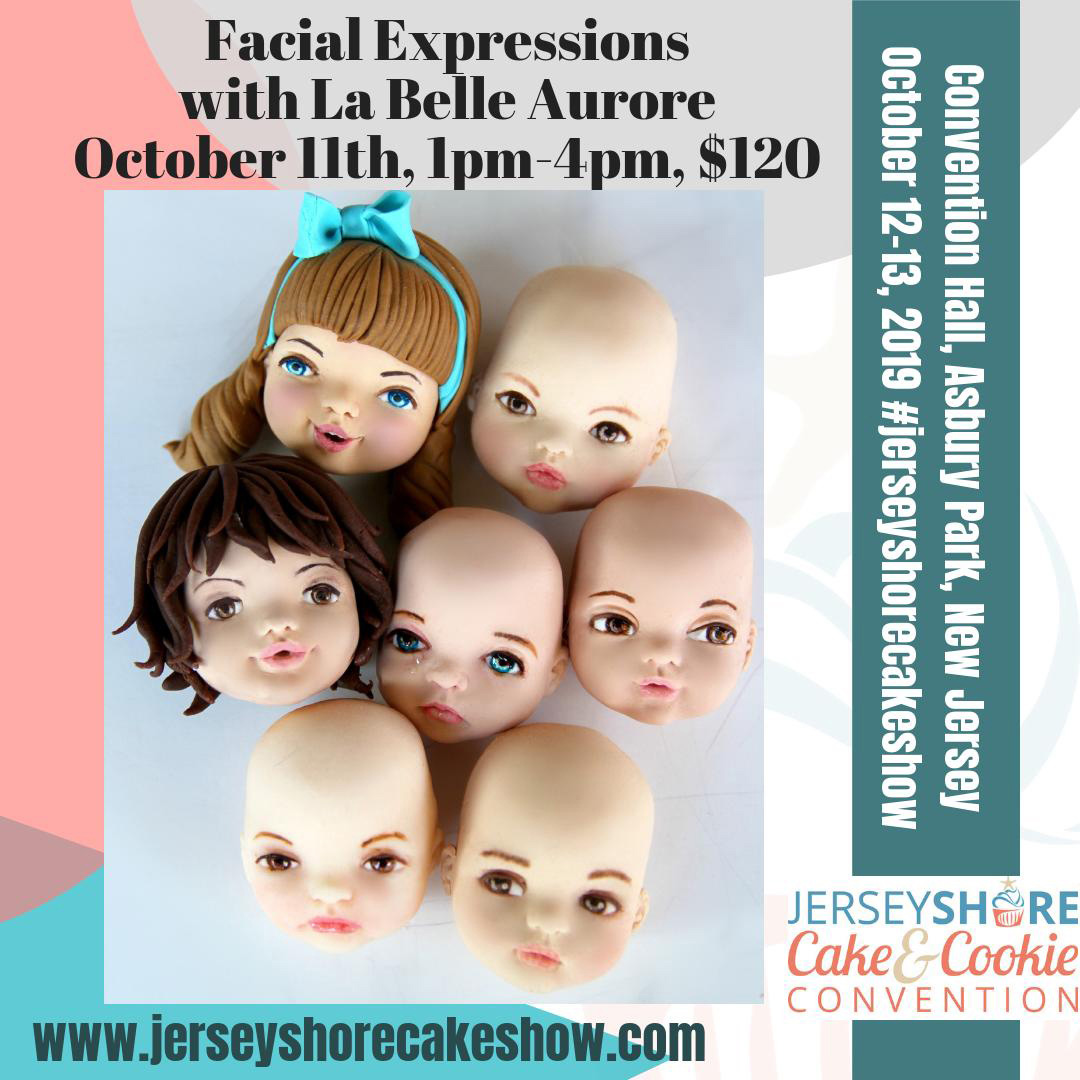 Facial Expressions #jerseyshorecakeshow whith La Belle Aurore Master Class